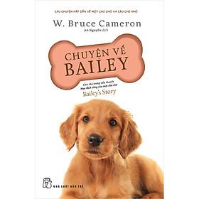 Chuyện Về Bailey - Chú Chó Trong Tiểu Thuyết