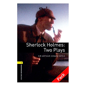 Oxford Bookworms Library (3 Ed.) 1: Sherlock Holmes: Two Plays Audio CD Pack