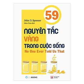 59 Nguyên Tắc Vàng Trong Cuộc Sống