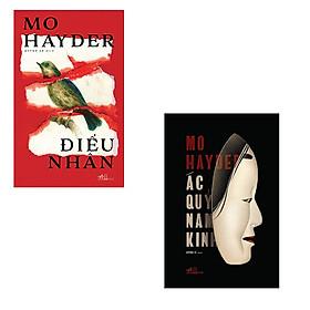 Bộ 2 cuốn tác giả Mo Hayder: Điểu Nhân - Ác Quỷ Nam Kinh