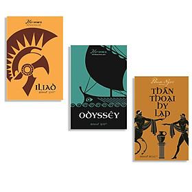 Combo Sách Kinh Điển : Iliad - Bản Trường Ca Hy Lạp Cổ + Odyssêy - Bản Hùng Ca Hào Hùng Của Hy Lạp + Thần Thoại Hy Lạp