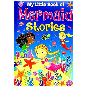 My Little Book Of Mermaid Stories