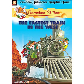 Geronimo Stilton: The Fastest Train In The West (All-new, full-color Graphic Novel)