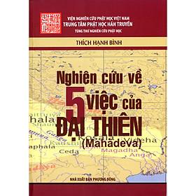 Nghiên Cứu Về 5 Việc Của Đại Thiên (Mahadeva)