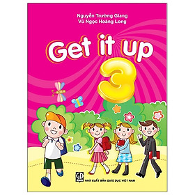 Get It Up 3 (Tái Bản)