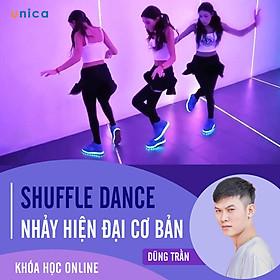 - Khóa học PHÁT TRIỂN CÁ NHÂN-  Shuffle Dance - Nhảy hiện đại cơ bản- UNICA.VN