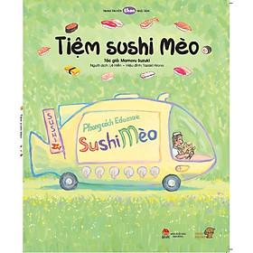 Tiệm Sushi Mèo - Tranh truyện Ehon Nhật Bản kích thích khả năng quan sát cho trẻ từ 3-6 tuổi.