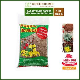 Viên đất sét nung popper trồng xương rồng,sen đá, thủy canh, lọc nước THAILAND - 1 lít- Size S (2-5mm)