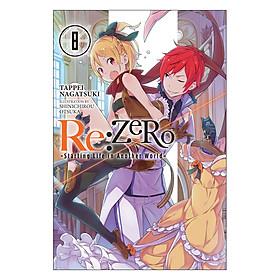 Re:Zero - Starting Life in Another World - Volume 08 (Light Novel) (Illustration by Shinichirou Otsuka)