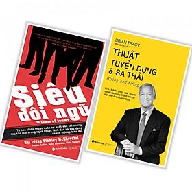 Combo sách quản trị nhân lực : Siêu đội ngũ + Thuật tuyển dụng và sa thải - Tặng kèm bookmark thiết kế
