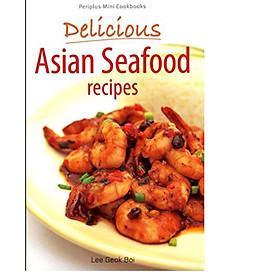 Mini Delicious Asian Seafood Recipes (Periplus Mini Cookbook Series)