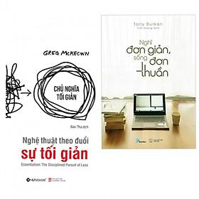 Combo sách sống tối giản : Nghệ thuật theo đuổi sự tối giản + Nghĩ đơn giản sống đơn thuần - Tặng kèm bookmark thiết kế