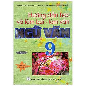 Hướng Dẫn Học Và Làm Bài Ngữ Văn 9/2