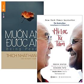 [Download sách] Combo Hỷ Lạc Từ Tâm + Muốn An Được An (Bộ 2 Cuốn)