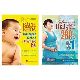 Combo  Bách Khoa Thai Nghén, Sinh Nở Và Chăm Sóc Bé; Hành trình thai giáo 280 ngày tặng 1 cuốn truyện song ngữ anh việt ngẫu nhiên