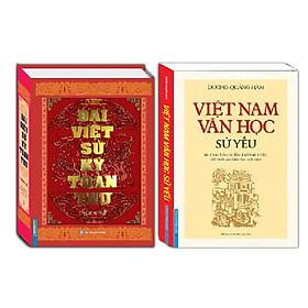Combo Đại việt sử ký toàn thư và Việt Nam Văn Học sử yếu (bìa mềm)