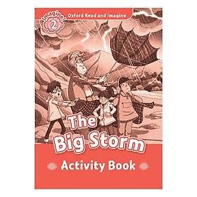 Oxford Read And Imagine Level 2: The Big Storm (Activity Book)