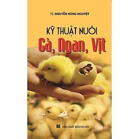Kỹ Thuật Nuôi Gà, Ngan, Vịt