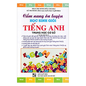 Cẩm Nang Ôn Luyện Học Sinh Giỏi Giỏi Tiếng Anh THCS