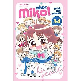Sách Nhóc Miko - Cô Bé Nhí Nhảnh (Tập 34)
