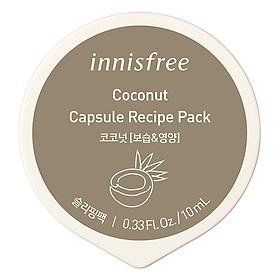 Mặt Nạ Ngủ Dạng Hủ Từ Dừa Innisfree Capsule Recipe Pack Coconut (10ml) - 131171941