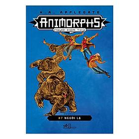 [Download Sách] Animorphs - Người Hóa Thú - Tập 7 - Người Lạ
