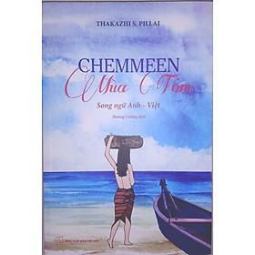 Chemmeen > Mùa Tôm Song Ngữ Anh - Việt