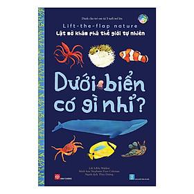 Lift-The-Flap Nature - Lật Mở Khám Phá Thế Giới Tự Nhiên - Dưới Biển Có Gì Nhỉ?