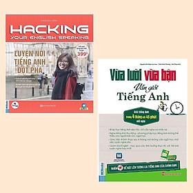 Combo Học Tiếng Anh Siêu Tốc, Hiệu Quả Cho Bạn: Vừa Lười Vừa Bận Vẫn Giỏi Tiếng Anh + Hacking Your English Speaking - Luyện Nói Tiếng Anh Đột Phá (Dùng Kèm App)