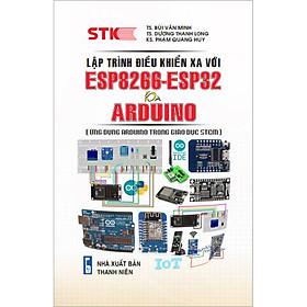 Lập Trình Điều Khiển Xa Với ESP8266, ESP32 Và Arduino
