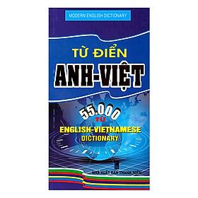 Từ Điển Anh - Việt 55.000 Từ