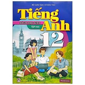 Tiếng Anh 12 - Tập 2 - Sách Học Sinh (2021)