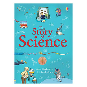Usborne Science: The Story of Science