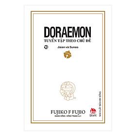 Doraemon - Tuyển Tập Theo Chủ Đề Tập 10: Jaian Và Suneo (Bìa Mềm) (Tái Bản 2018)