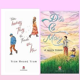 Combo truyện dành cho các bạn trẻ: Đồi Cỏ May + Vừa Buông Tay Đã Thành Xa Lạ