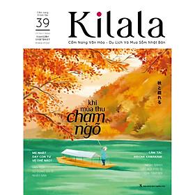 Kilala tập 39 | Cẩm nang văn hóa - du lịch và mua sắm Nhật Bản