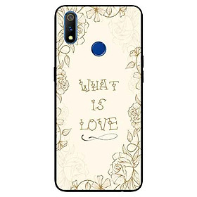 Ốp lưng in cho Realme 3 Mẫu What Is Love