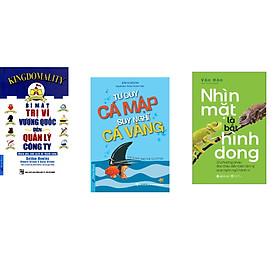 Combo 3 cuốn sách: Bí Mật Trị Vì Vương Quốc Đến Quản Lý Công Ty + Tư Duy Cá Mập - Suy Nghĩ Cá Vàng +  Nhìn Mặt là Bắt Hình Dong