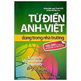 Từ Điển Anh - Việt Dùng Trong Nhà Trường