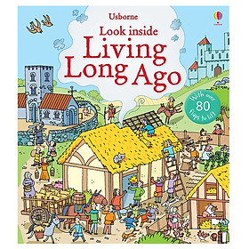 Usborne Look inside Living Long Ago