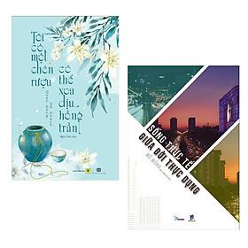 Combo Nghệ Thuật Sống Khỏe - Sống Đẹp: Tôi Có Một Chén Rượu, Có Thể Xoa Dịu Hồng Trần + Sống Thực Tế Giữa Đời Thực Dụng (Bộ 2 Cuốn - Tặng kèm postcard Green Life)