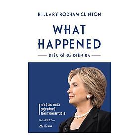 What Happened - Điều Gì Đã Diễn Ra