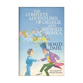 The Complete Adventures Of Charlie And Mr Willy Wonka (Reissue)