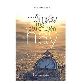 Mỗi Ngày Một Câu Chuyện Hay