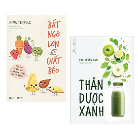 Combo Sách Sống Khỏe - Sống Lành Mạnh:  Bất Ngờ Lớn Từ Chất Béo +  Thần Dược Xanh - (Bộ 2 Cuốn Sách, Sách Y Học / Tặng Kèm Postcard Greenlife)