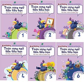Bộ 6 cuốn Toán Song Ngữ Tiền Tiểu Học: Sách Luyện Tập