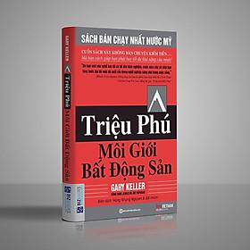 Triệu Phú Môi Giới Bất Động Sản (tặng kèm audio book + khóa học Triệu phú môi giới bất động sản)