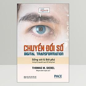 Chuyển Đổi Số (Digital Transformation)(Tái Bản)