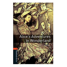 Oxford Bookworms Library (3 Ed.) 2: Alice'S Adventures In Wonderland