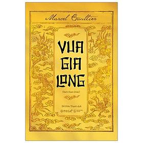 Vua Gia Long (Marcel Gaultier)